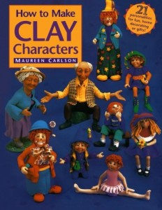 How to Make Clay Characters, by Maureen Carlson